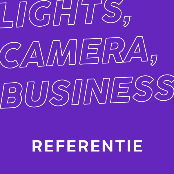 LIGHTS, CAMERA, BUSINESS: Referentie